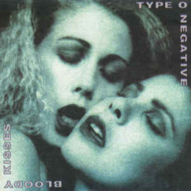 Type O Negative – Bloody Kisses (CD)