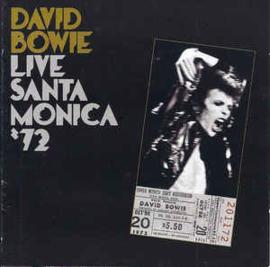 David Bowie – Live Santa Monica '72 (CD)