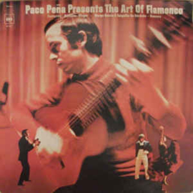 Paco Peña ‎– Paco Peña Presents The Art Of Flamenco
