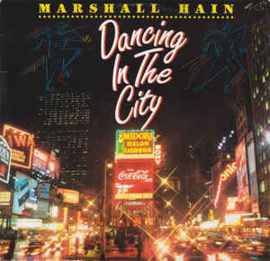 Marshall Hain ‎– Dancing In The City (Summer City '87)