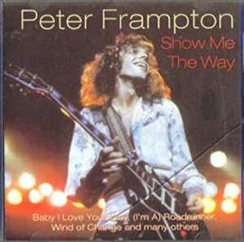 Peter Frampton – Show Me The Way (CD)