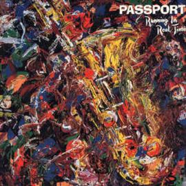 Passport ‎– Running In Real Time