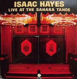 Isaac Hayes – Live At The Sahara Tahoe