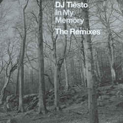 Tiësto – In My Memory (The Remixes)