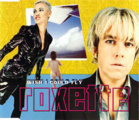 Roxette ‎– Wish I Could Fly (CD)