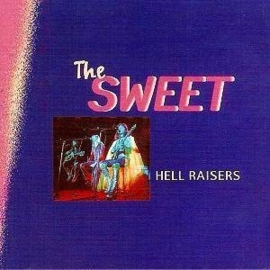 Sweet ‎– Hell Raiser (CD)
