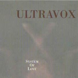 Ultravox – System Of Love (CD)