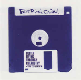 Fatboy Slim ‎– Better Living Through Chemistry (CD)