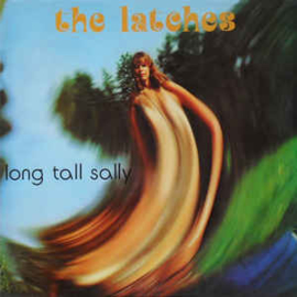 Latches ‎– Long Tall Sally