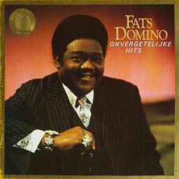 Fats Domino – Onvergetelijke Hits