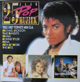 Various – 25 Jaar Popmuziek - 1983