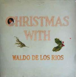 Waldo De Los Rios – Christmas With Waldo De Los Rios = Navidad Con Waldo De Los Rios