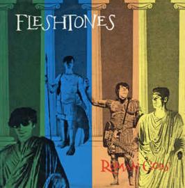 Fleshtones – Roman Gods