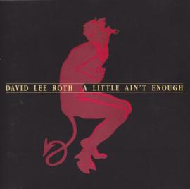 David Lee Roth – A Little Ain't Enough (CD)