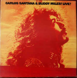 Carlos Santana & Buddy Miles – Carlos Santana & Buddy Miles! Live!