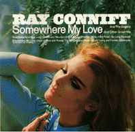 Ray Conniff And The Singers ‎– Somewhere My Love And Other Great Hits