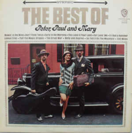 Peter, Paul & Mary – The Best Of Peter, Paul And Mary