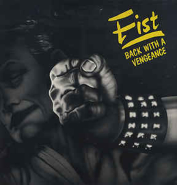 Fist ‎– Back With A Vengeance