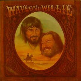 Waylon Jennings & Willie Nelson – Waylon & Willie