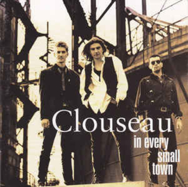Clouseau ‎– In Every Small Town (CD)