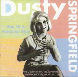 Dusty Springfield – Son Of A Preacher Man (CD)