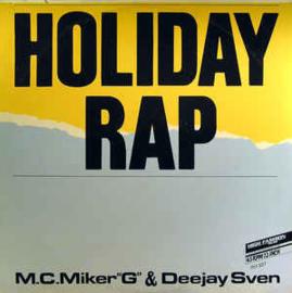 "M.C.Miker""G"" & Deejay Sven – Holiday Rap"