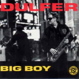 Dulfer – Big Boy (CD)