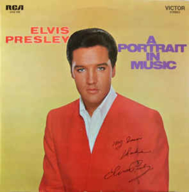 Elvis Presley ‎– A Portrait In Music
