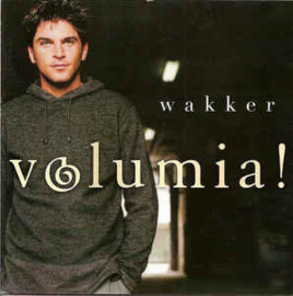 Volumia! ‎– Wakker (CD)
