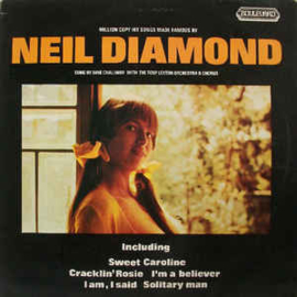 Dave Challinor  With Tony Leyton Orchestra & Chorus – Million Copy Hit Songs Made Famous By Neil Diamond