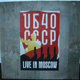UB40 – CCCP - Live In Moscow