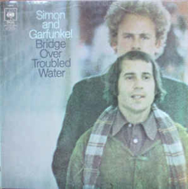 Simon & Garfunkel ‎– Bridge Over Troubled Water