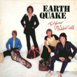 Earth Quake  ‎– Two Years In A Padded Cell