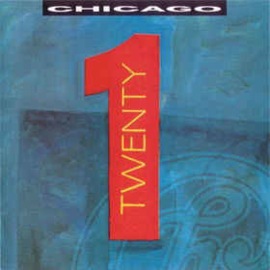 Chicago ‎– Twenty 1 (CD)