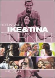 Ike & Tina Turner – Rollin' With Ike & Tina Turner Live (DVD)