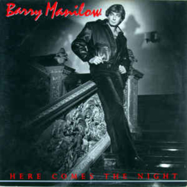 Barry Manilow ‎– Here Comes The Night
