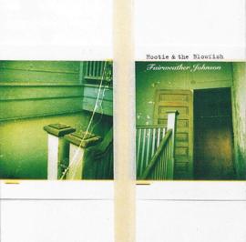 Hootie & The Blowfish – Fairweather Johnson (CD)