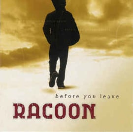 Racoon ‎– Before You Leave (CD)