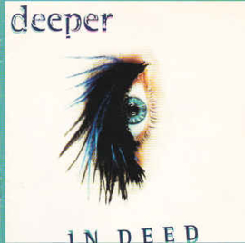 Deeper ‎– In Deed (CD)