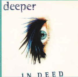 Deeper – In Deed (CD)
