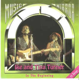 Ike & Tina Turner ‎– In The Beginning (CD)
