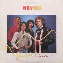 Wha-Koo – Fragile Line