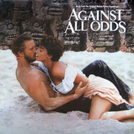 Various ‎– Against All Odds (Music From The Original Motion Picture Soundtrack)