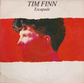 Tim Finn – Escapade