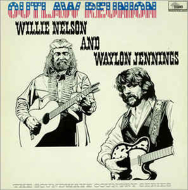 Waylon Jennings & Willie Nelson – Outlaw Reunion