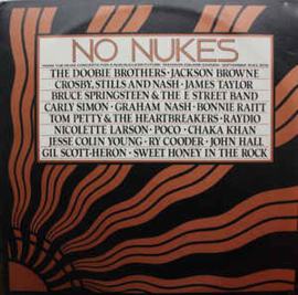 Various ‎– No Nukes - The Muse Concerts For A Non-Nuclear Future