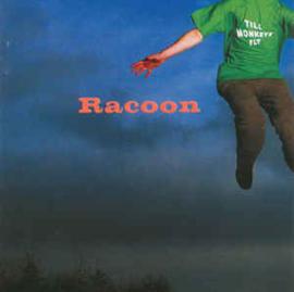 Racoon  – Till Monkeys Fly (CD)