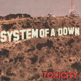 System Of A Down ‎– Toxicity (CD)