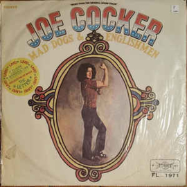 Joe Cocker ‎– Mad Dogs & Englishmen