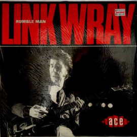 Link Wray ‎– Rumble Man